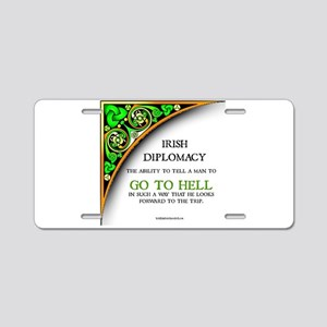 Irish diplomacy Aluminum License Plate