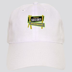 I Know Karate/t-shirt Baseball Cap
