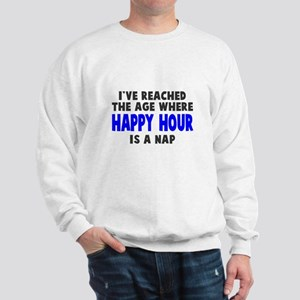 Happy Hour Is A Nap Sweatshirt