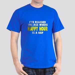 Happy Hour Is A Nap Dark T-Shirt