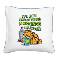 One of Those Mornings Square Canvas Pillow