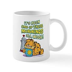 One Of Those Mornings Mug Mugs