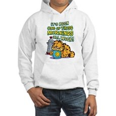 One of Those Mornings Hooded Sweatshirt