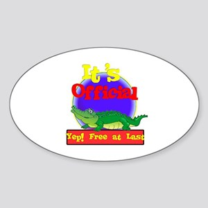 'Free At Last.:-) Oval Sticker