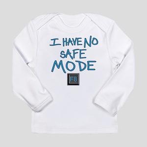 No Safe Mode Long Sleeve T-Shirt