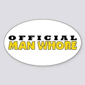 Official Man Whore Oval Sticker