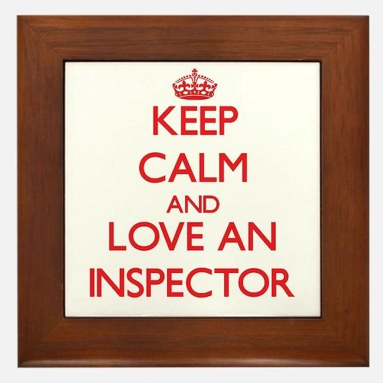 Keep Calm and Love an Inspector Framed Tile