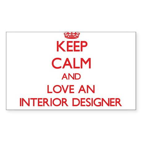Keep Calm and Love an Interior Designer Sticker