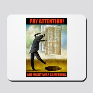 PAY ATTENTION! Mousepad