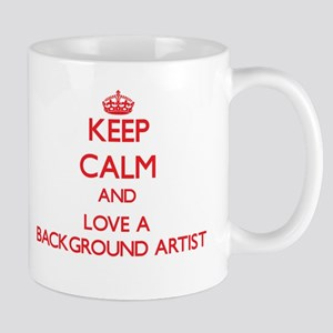 Keep Calm and Love a Background Artist Mugs
