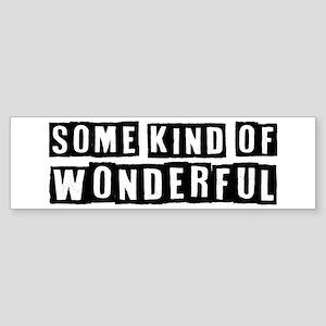 Some Wonderful Sticker (Bumper)