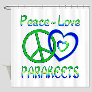 Peace Love Parakeets Shower Curtain