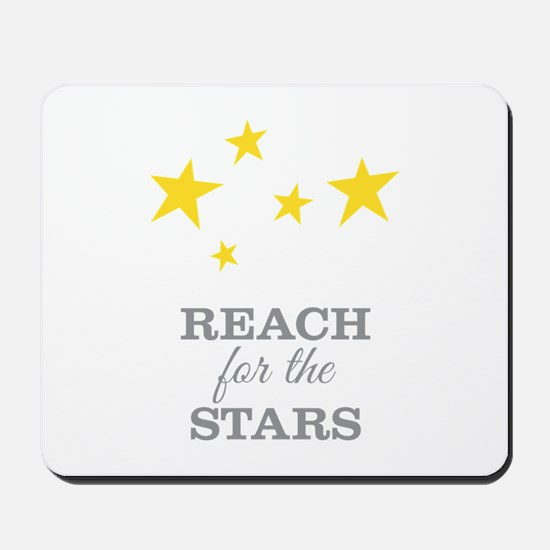 Reach For The Stars Mousepad