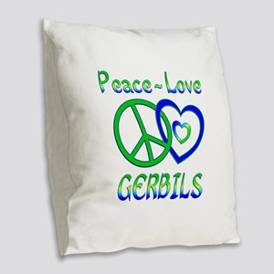Peace Love Gerbils Burlap Throw Pillow
