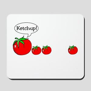 Ketchup! Mousepad