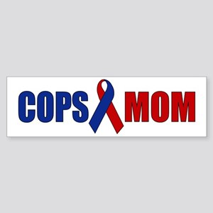 Cops Mom Bumper Sticker