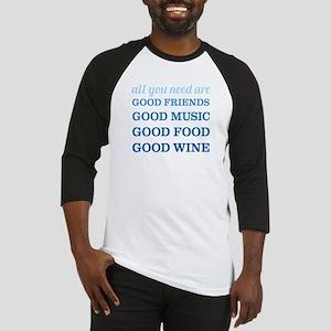 Good Friends Food Wine Baseball Jersey