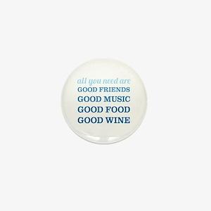 Good Friends Food Wine Mini Button