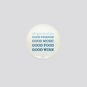 Good Friends Food Wine Mini Button
