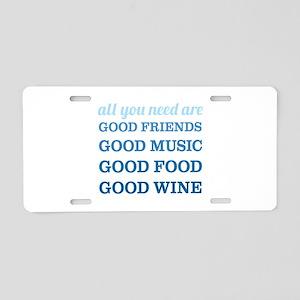 Good Friends Food Wine Aluminum License Plate