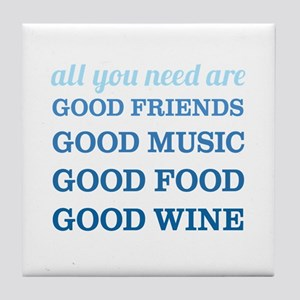 Good Friends Food Wine Tile Coaster