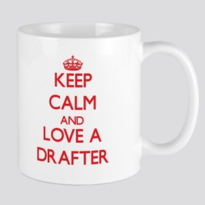 Keep Calm and Love a Drafter Mugs