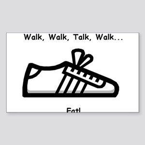 Walk, Talk, Eat Rectangle Sticker
