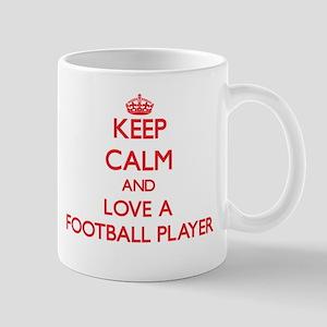 Keep Calm and Love a Football Player Mugs