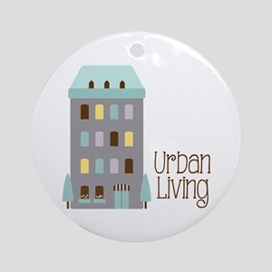 Urban Living Ornament (Round)