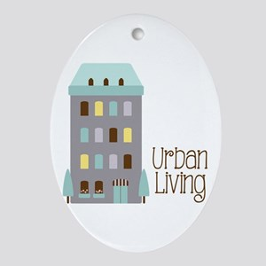 Urban Living Ornament (Oval)