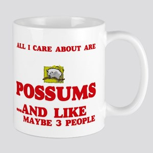 All I care about are Possums Mugs