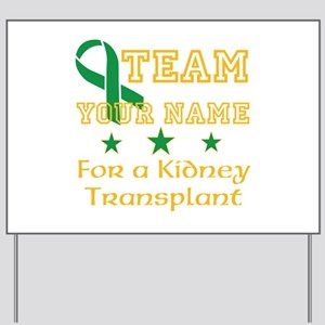 Personalize team Kidney Yard Sign