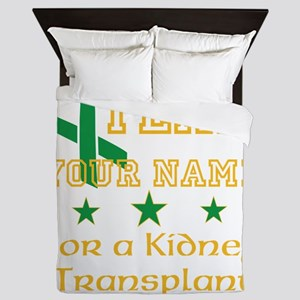 Personalize team Kidney Queen Duvet