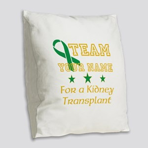 Personalize team Kidney Burlap Throw Pillow
