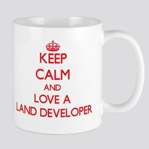 Keep Calm and Love a Land Developer Mugs