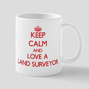 Keep Calm and Love a Land Surveyor Mugs