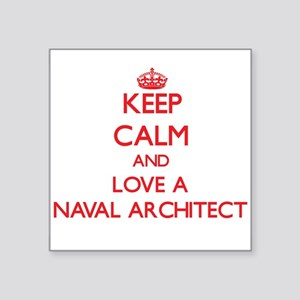 Keep Calm and Love a Naval Architect Sticker