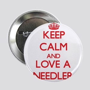 "Keep Calm and Love a Needler 2.25"" Button"