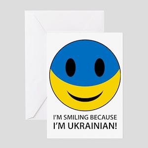 I'm smiling because I'm Ukrainian Greeting Card