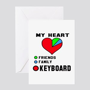 My Heart Friends Family and Keyboard Greeting Card