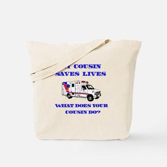 Ambulance Saves Lives-Cousin Tote Bag