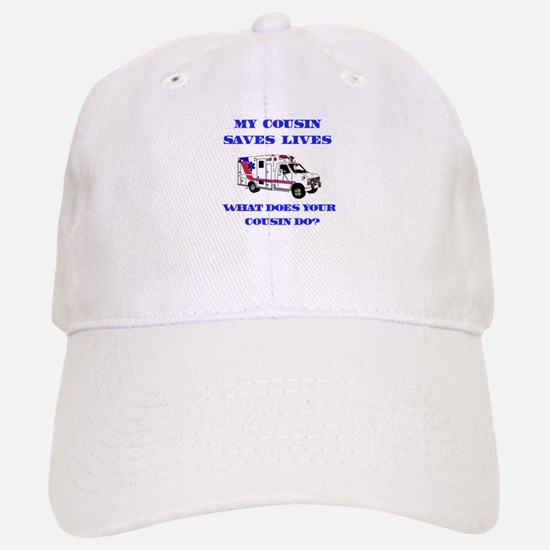 Ambulance Saves Lives-Cousin Baseball Baseball Cap