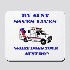 Ambulance Saves Lives-Aunt Mousepad
