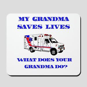 Ambulance Saves Lives-Grandma Mousepad