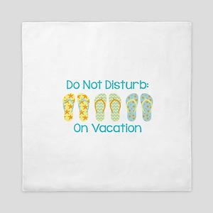 Do Not Disturb: On Vacation Queen Duvet