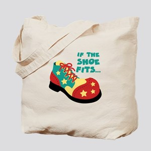 IF THE SHOE FITS... Tote Bag