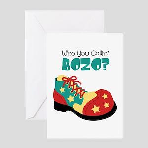 who you callin BOZO? Greeting Cards