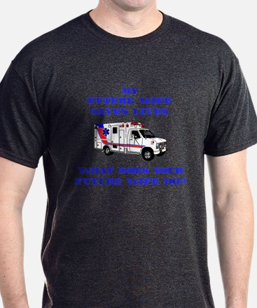Ambulance Saves Lives- Future T-Shirt