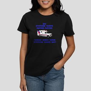 Ambulance Saves Lives- Future Women's Dark T-Shirt