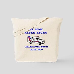 Ambulance Saves Lives-Mom Tote Bag